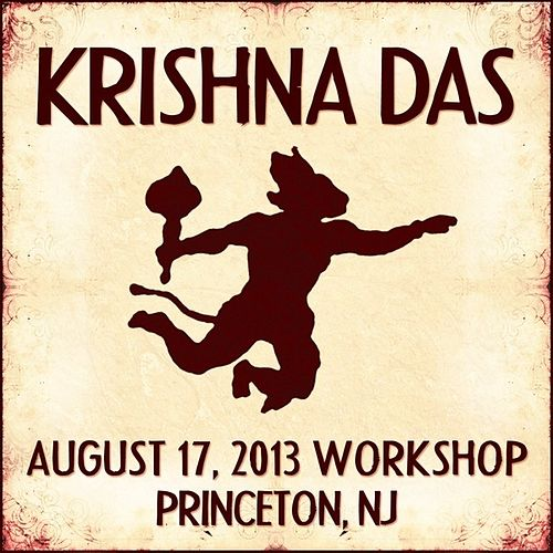 Live Workshop in Princeton, NJ - 08/17/2013 von Krishna Das