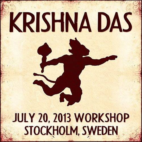 Live Workshop in Stockholm, SE - 07/20/2013 by Krishna Das