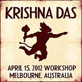 Live Workshop in Melbourne, AU - 04/15/2012 by Krishna Das