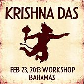 Live Workshop in Nassau, BS - 02/23/2013 by Krishna Das