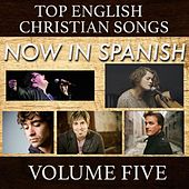 Top English Christian Songs in Spanish, Vol. 5 by Samaritan Revival