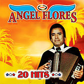 20 Hits by Angel Flores