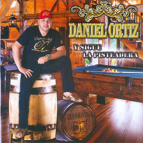 Y Sigue la Pisteadera by Daniel Ortiz