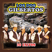 20 Exitos by Los Dos Gilbertos