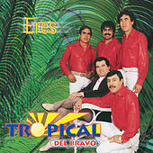 Eres by Tropical Del Bravo