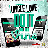 Do It for the Vine by Luke Campbell