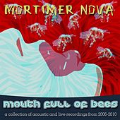Mouth Full of Bees by Mortimer Nova