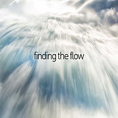 Finding the Flow - Sounds of the Native American Flute by Native American Flute