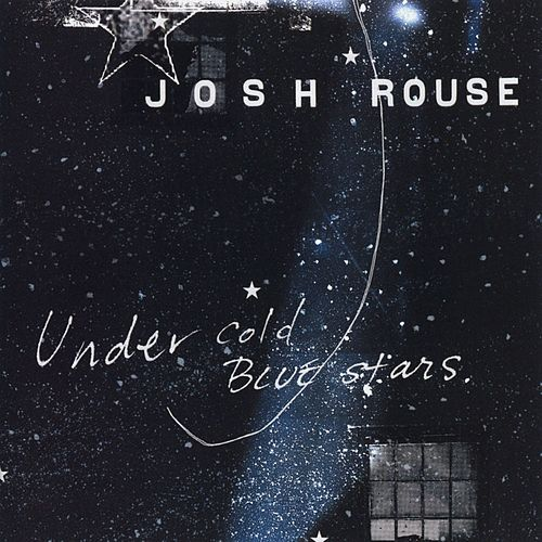Under Cold Blue Stars by Josh Rouse