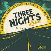 Three Nights Live by Various Artists