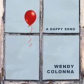A Happy Song by Wendy Colonna