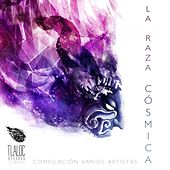 La Raza Cosmica V.A. by Various Artists