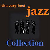 The Very Best Jazz Collection by Various Artists