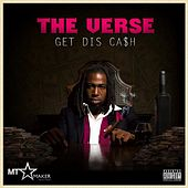 Get Dis Ca$H by The Verse