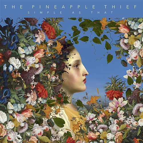 Simple As That - Single by Pineapple Thief