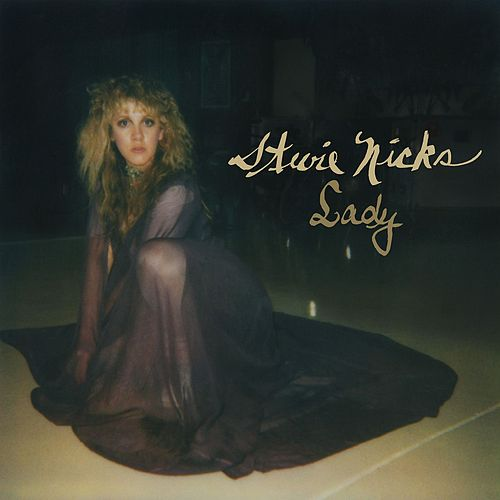 Lady by Stevie Nicks