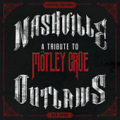 Nashville Outlaws: A Tribute To Mötley Crüe von Various Artists