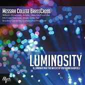 Luminocity: Illuminating the Music of Giovanni Gabrieli by Messiah College Brass Cross