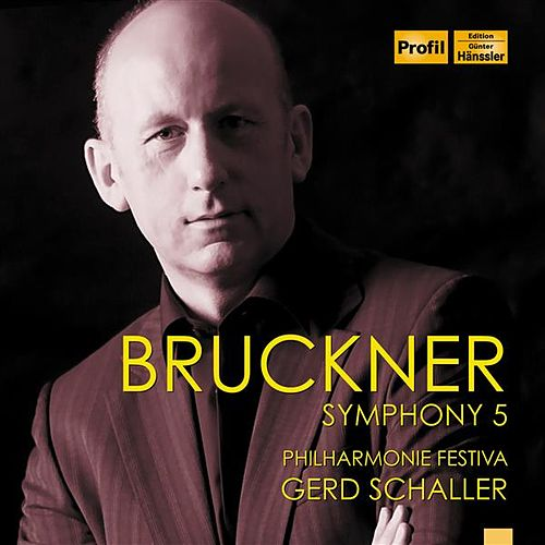 Bruckner: Symphony No. 5 in B-Flat Major by Philharmonie Festiva