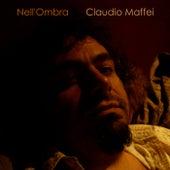 Nell'ombra - Single by Claudio Maffei