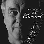 The Clarinet by Wolfgang Meyer