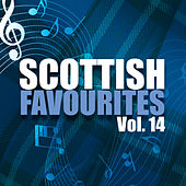 Scottish Favourites, Vol. 14 by Various Artists