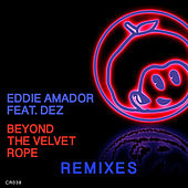 Beyond The Velvet Rope by Eddie Amador