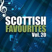 Scottish Favourites, Vol. 20 by Various Artists