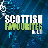 Scottish Favourites, Vol. 11 by Various Artists