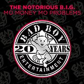 Mo Money Mo Problems by The Notorious B.I.G.
