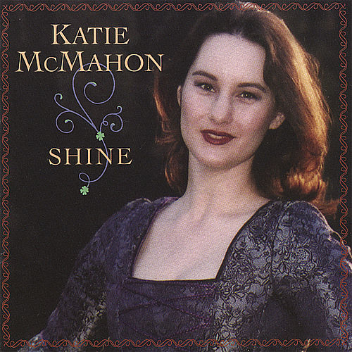 Shine by Katie McMahon