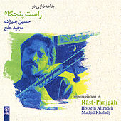 Improvisation in Rast-Panjgah by Hossein Alizadeh