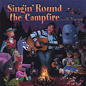 Singin' Round the Campfire with Margie by Margie