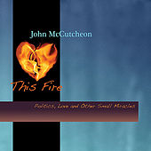 This Fire by John McCutcheon