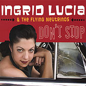 Don't Stop by Ingrid Lucia