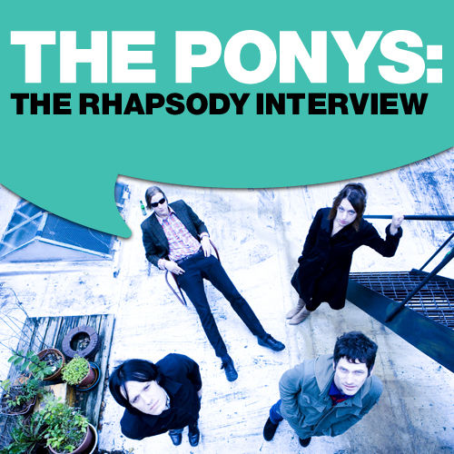 The Ponys: The Rhapsody Interview by The Ponys