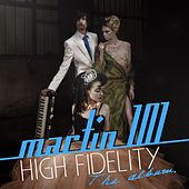 High Fidelity (Vol. 1) by Martin 101