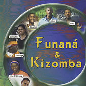 Funaná & Kizomba by Various Artists
