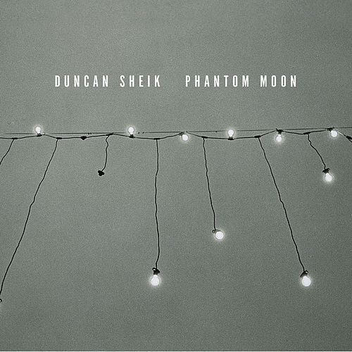 Phantom Moon by Duncan Sheik