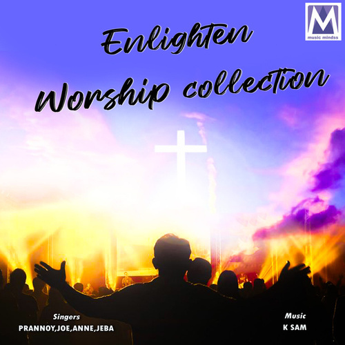 Enlighten Worship Collection by Various Artists