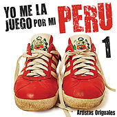 Yo Me la Juego por Mi Perú, Vol. 1 by Various Artists