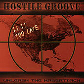 Unleash the Massattack by Hostile Groove