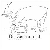 Bis Zentrum 10 by Various Artists