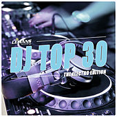 DJ Top 30 - Electro Edition by Various Artists