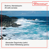 Brahms, Mendelssohn. All cello sonatas by Einar Steen-Nokleberg