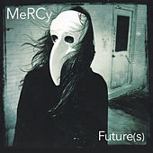 Mercy Future (S) by Mercy