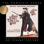 Ennio Morricone - Once Upon a Time in the West (Complete Original Score) by Ennio Morricone