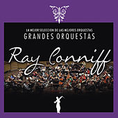 Grandes Orquestas Ray Conniff by Ray Conniff