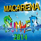 Macarena Summer 2014 by Various Artists