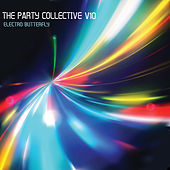 The Party Collective, Electro Butterfly, Vol. 10 by Various Artists
